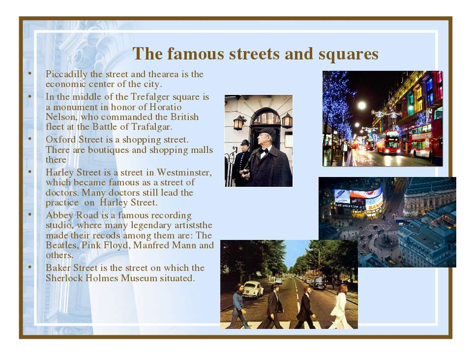 The famous streets and squares Piccadilly the street and thearea is the econo...