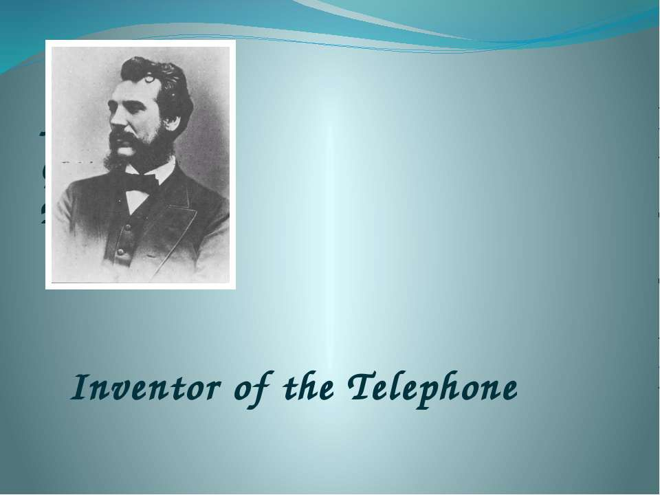 Alexander Graham Bell Inventor of the Telephone