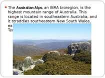 The Australian Alps, an IBRA bioregion, is the highest mountain range of Aust...