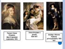 Портрет Олени Фоурмен, Другої дружини художника, 1630. Олена Фоурмен з дітьми...