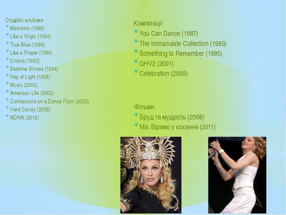 Студійні альбоми Madonna (1983) Like a Virgin (1984) True Blue (1986) Like a ...