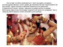 Кіно в Індії постійно розвивається. Часто виходять на екрани високохудожні фі...