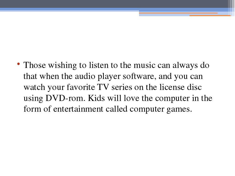 Those wishing to listen to the music can always do that when the audio player...