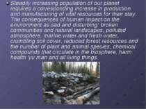 Steadily increasing population of our planet requires a corresponding increas...