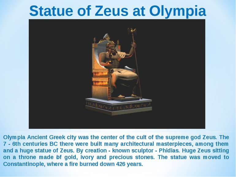 Statue of Zeus at Olympia Olympia Ancient Greek city was the center of the cu...