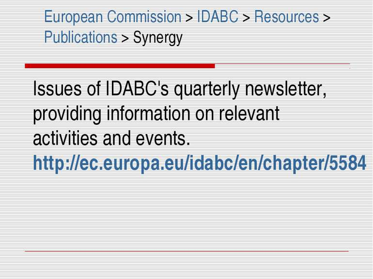 Issues of IDABC's quarterly newsletter, providing information on relevant act...