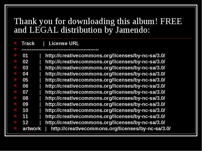 Thank you for downloading this album! FREE and LEGAL distribution by Jamendo:...