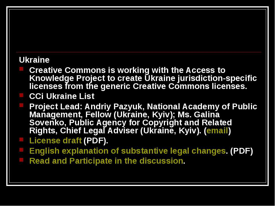 Ukraine Creative Commons is working with the Access to Knowledge Project to c...