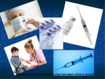 Вакцинація в наш час проводиться згідно всіх вимог гігієни та санітарії