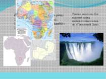 Вікторія — водоспад на річці Замбезі у Південній Африці. Розташований на кор...
