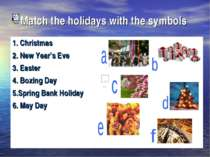 Match the holidays with the symbols