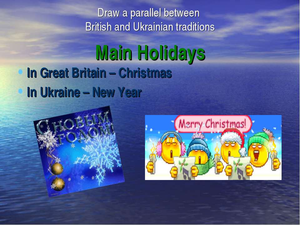 Main Holidays In Great Britain – Christmas In Ukraine – New Year Draw a paral...