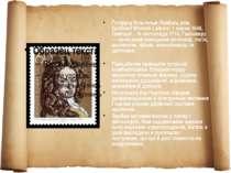 Ґотфрід Вільгельм Лейбніц (нім. Gottfried Wilhelm Leibniz; 1 липня 1646, Лейп...