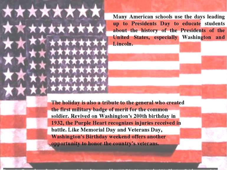 Many American schools use the days leading up to Presidents Day to educate st...