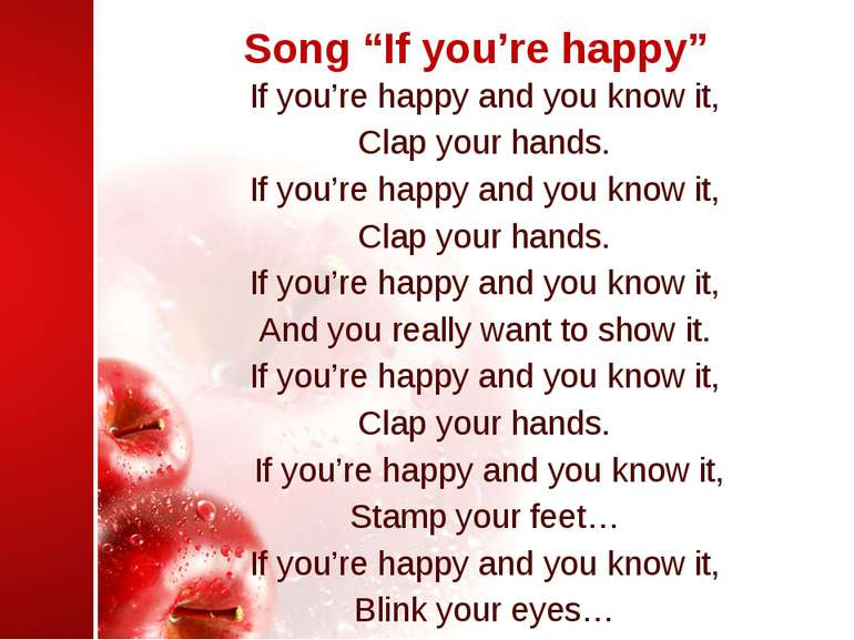 "Song ""If you're happy"" If you're happy and you know it, Clap your hands. If y..."