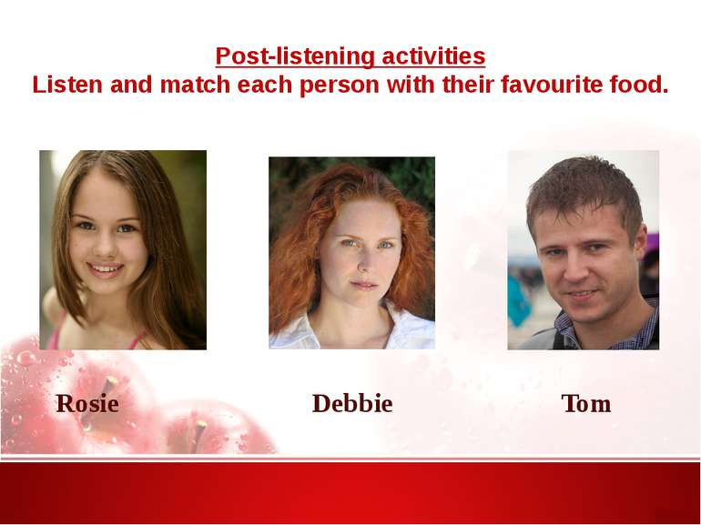 Post-listening activities Listen and match each person with their favourite f...