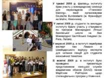 У травні 2009 р. фахівець інституту брав участь у міжнародному семінарі для п...