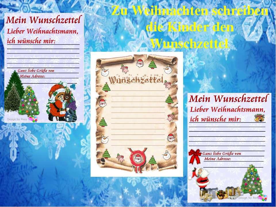 Zu Weihnachten schreiben die Kinder den Wunschzettel.