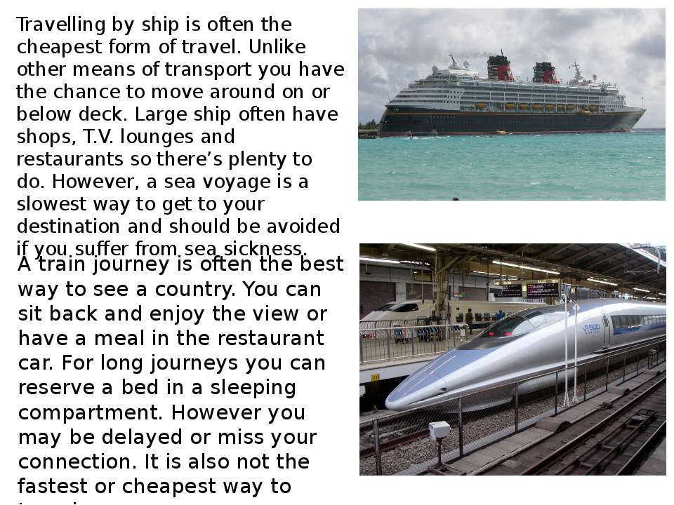 MEANSOF TRANSPORT ADVANTAGES DISADVANTAGES by plane byship by car by train