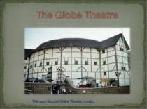 The reconstructed Globe Theatre, London