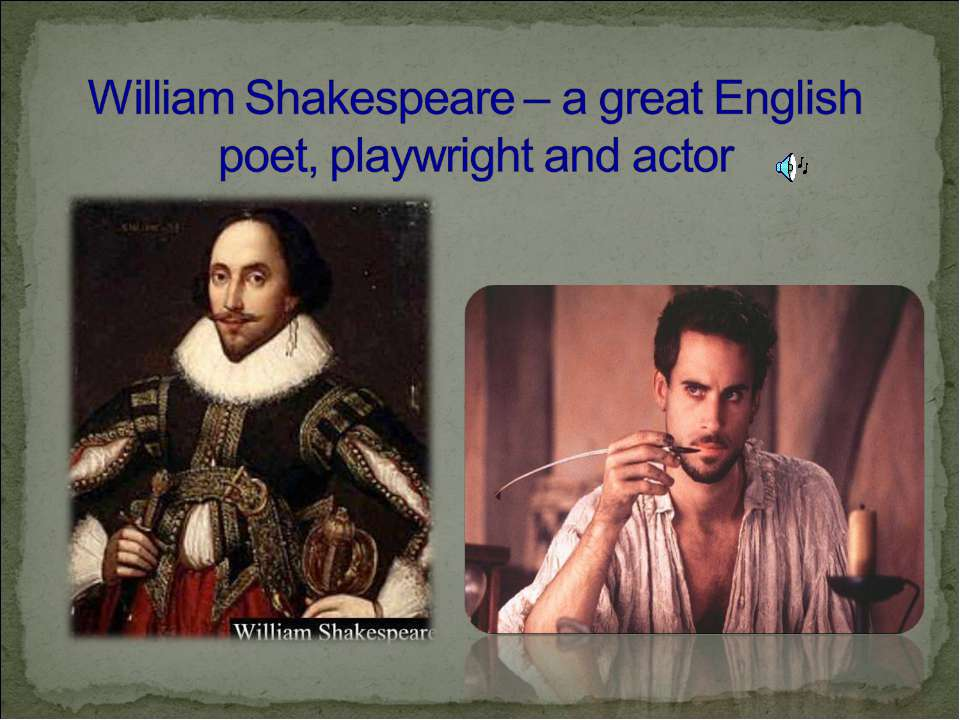 """an analysis of william shakespeare as a great english playwright William shakespeare was an english poet, playwright, and actor, widely regarded as the greatest writer in the english language and the world's pre-eminent dramatist he is often called england's national poet and the """"bard of avon."""