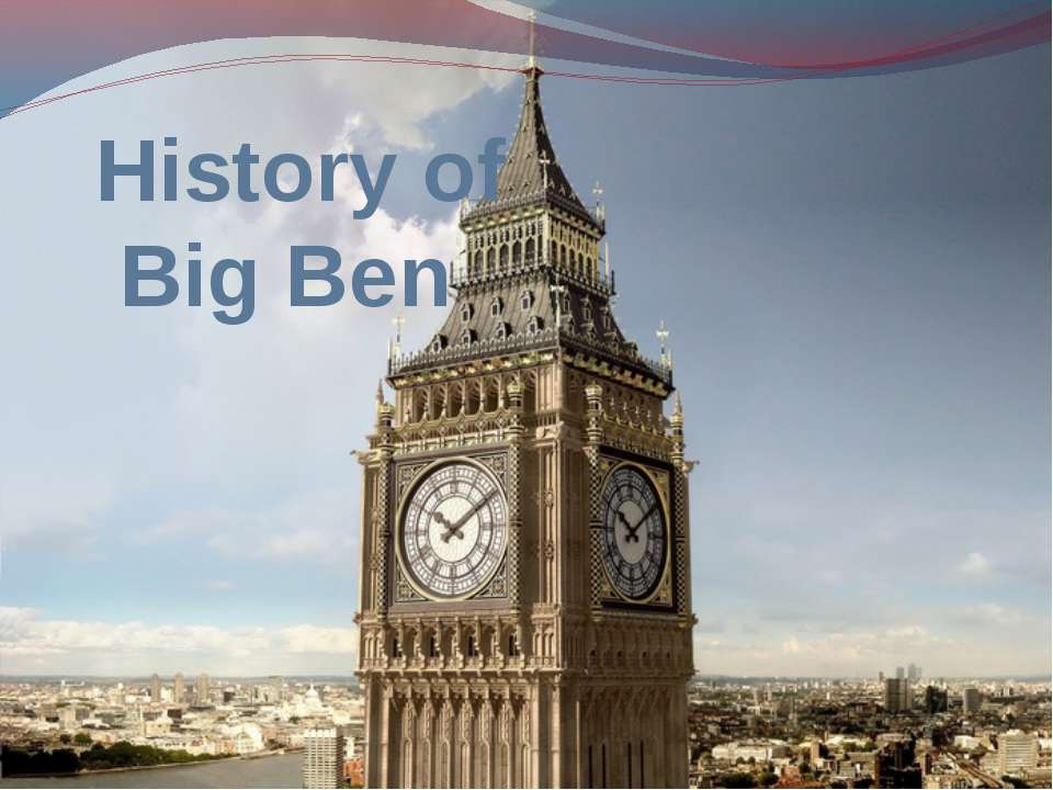 Big Ben is the nickname for the great bell of the clock. It is in Elizabeth T...