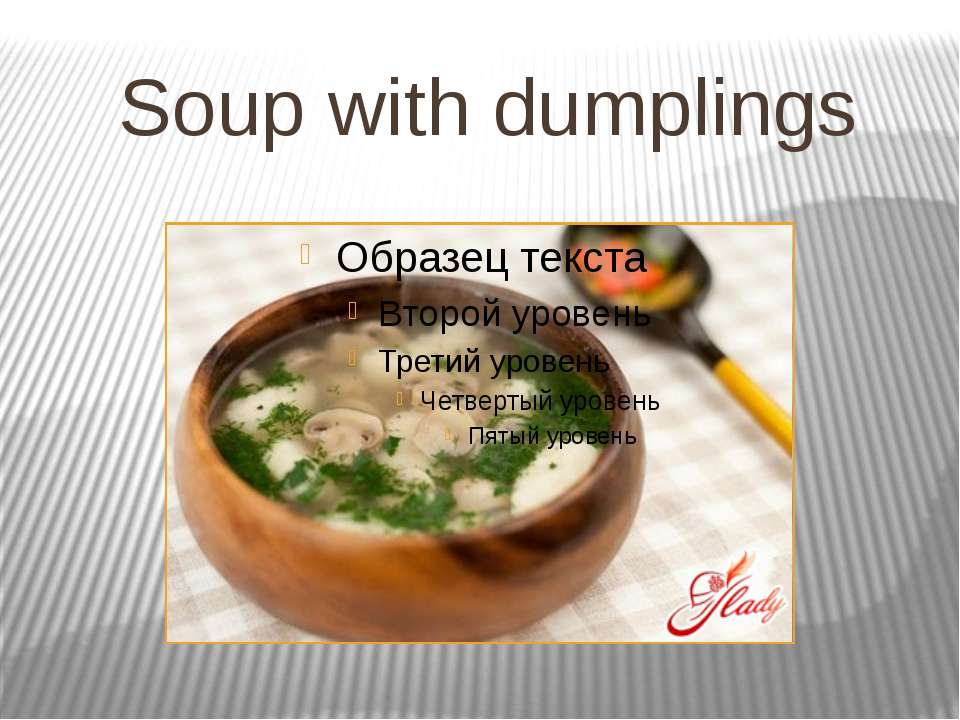 Soup with dumplings