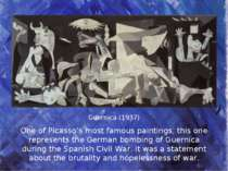 Guernica (1937) One of Picasso's most famous paintings, this one represents t...