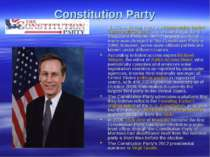 Constitution Party The Constitution Party is a conservative United States pol...
