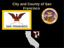 City and County of San Francisco Flag of San Francisco Seal Nicknames: The Ci...