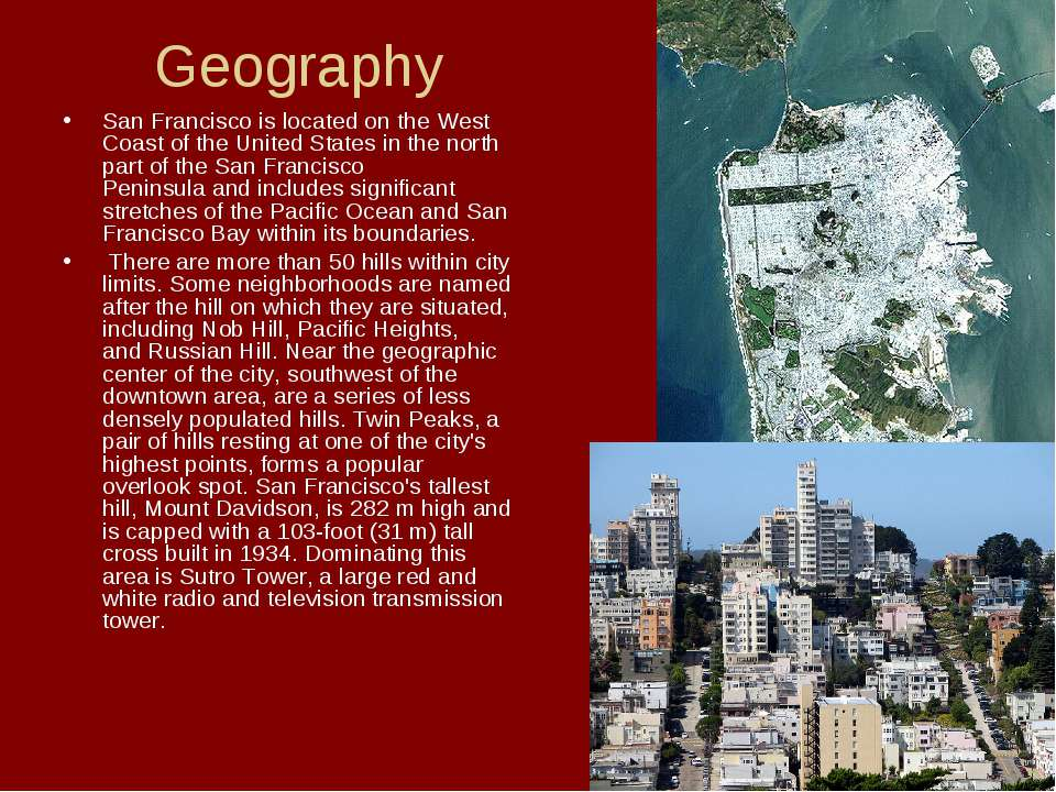 Geography San Francisco is located on the West Coast of the United States in ...