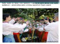 Вербу садять на городі, коли принесуть з церкви на щастя молоді: коли верба п...