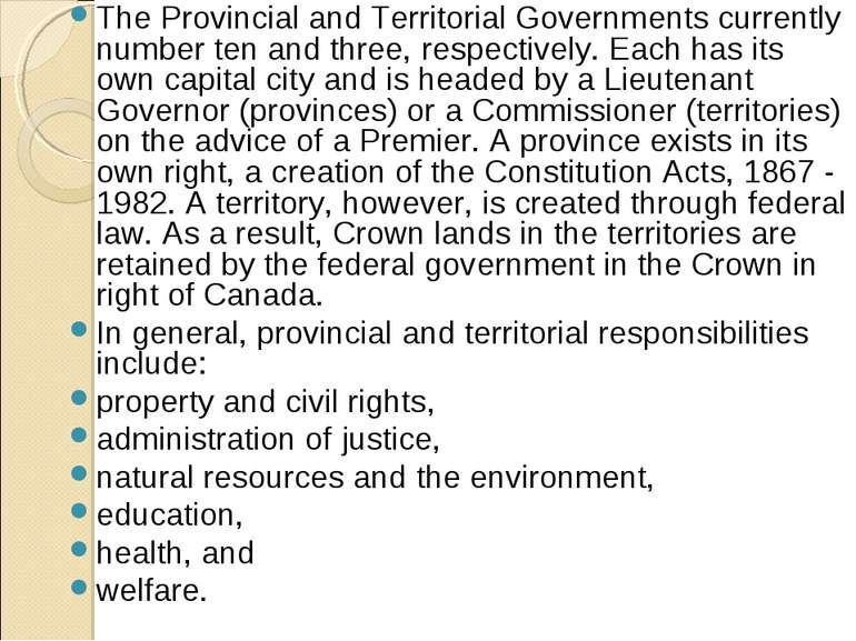 The Provincial and Territorial Governments currently number ten and three, re...