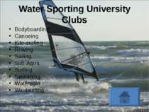 Water Sporting University Clubs Bodyboarding Canoeing Kite-surfing Rowing Sai...