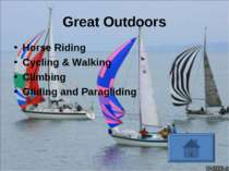 Great Outdoors Horse Riding Cycling & Walking Climbing Gliding and Paragliding