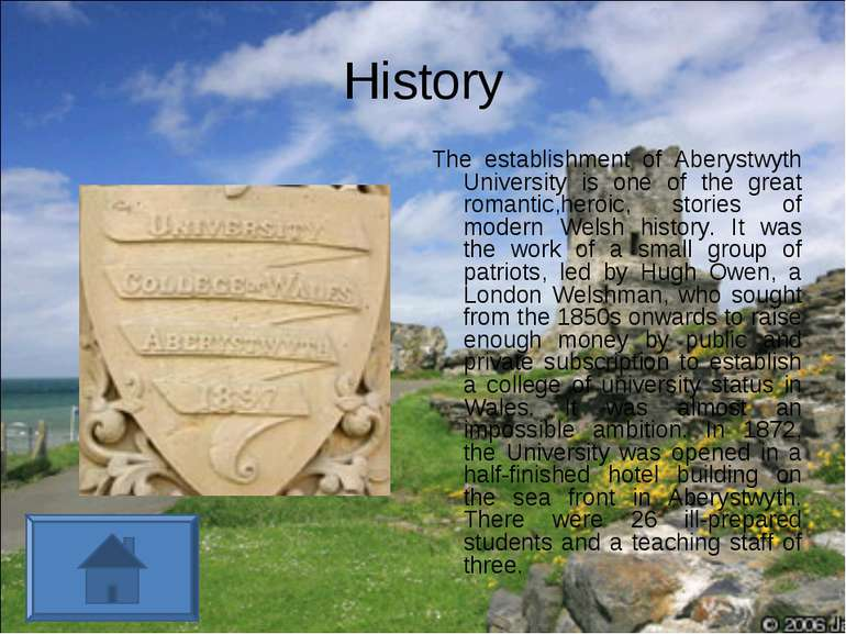 History The establishment of Aberystwyth University is one of the great roman...