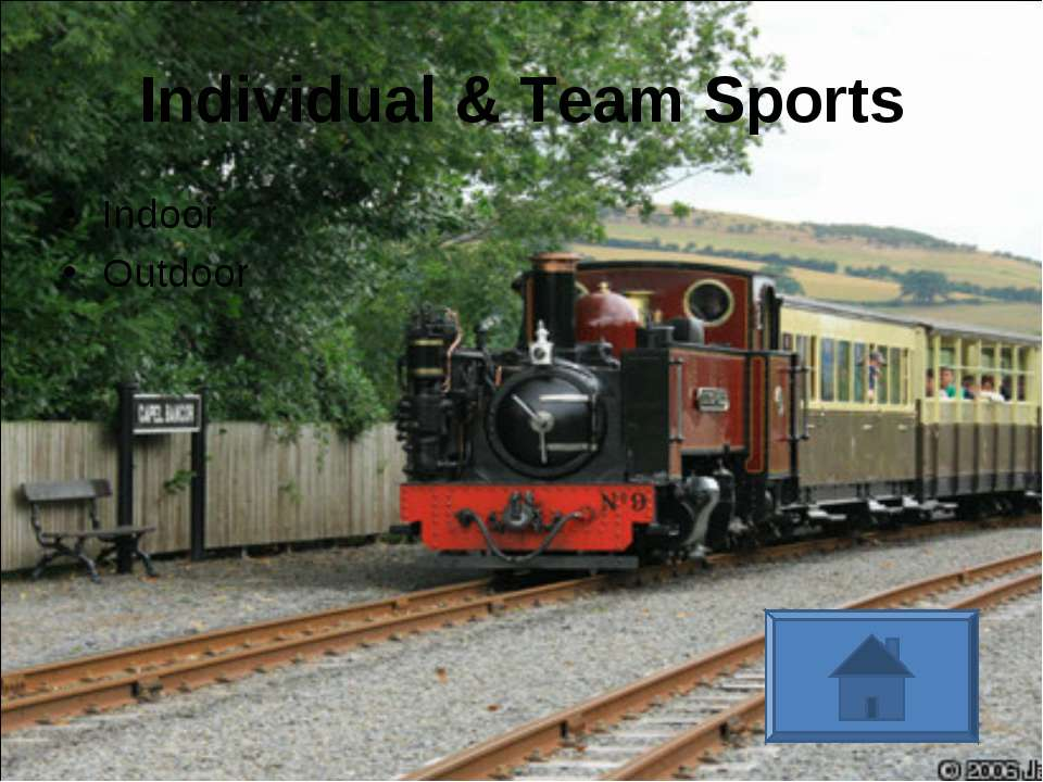 Individual & Team Sports Indoor Outdoor