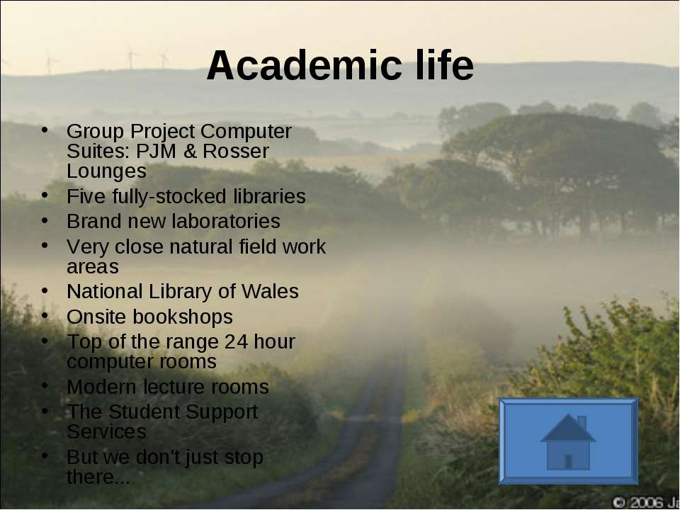 Academic life Group Project Computer Suites: PJM & Rosser Lounges Five fully-...