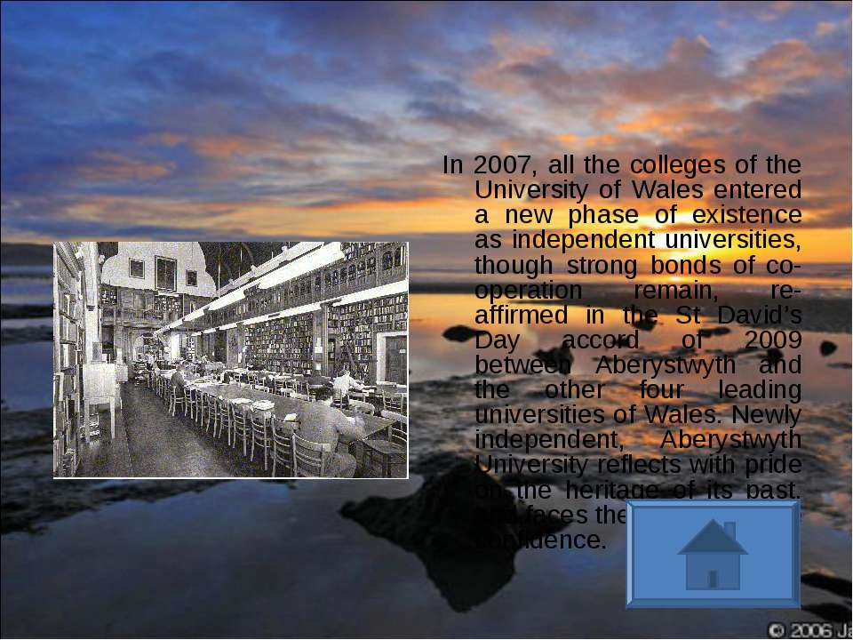 In 2007, all the colleges of the University of Wales entered a new phase of e...