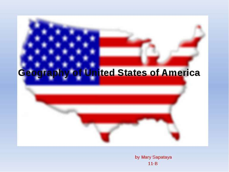 Geography of United States of America by Mary Sapataya 11-B