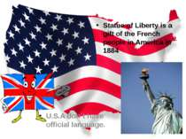 Statue of Liberty is a gift of the French people in America in 1884 U.S.A don...