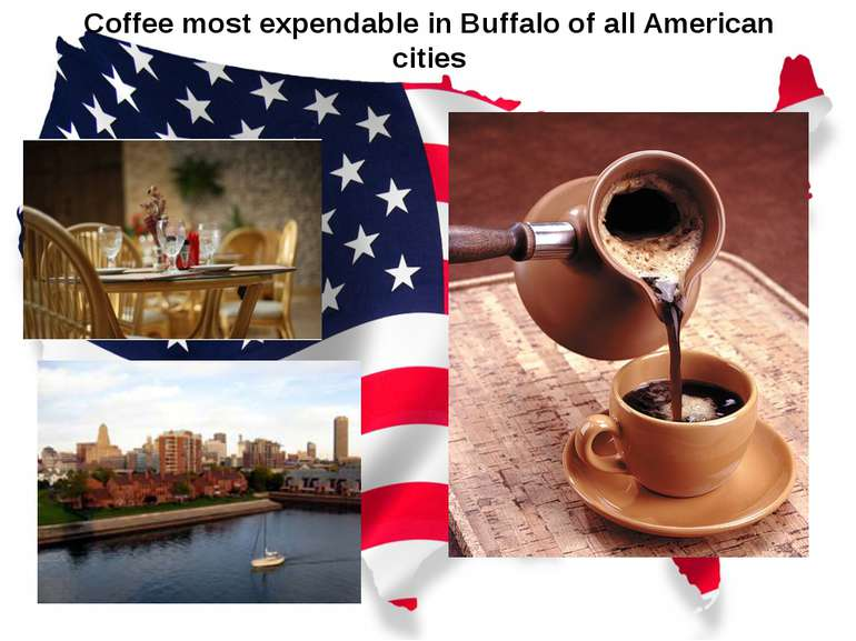 Coffee most expendable in Buffalo of all American cities