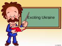 Exciting Ukraine