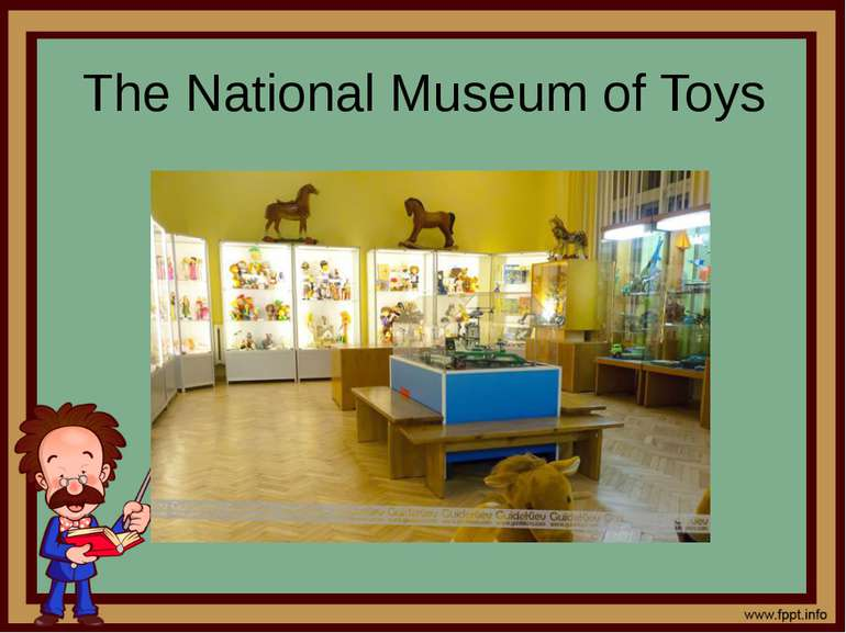 The National Museum of Toys