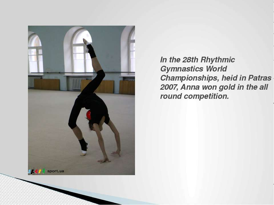In the 28th Rhythmic Gymnastics World Championships, heid in Patras 2007, Ann...