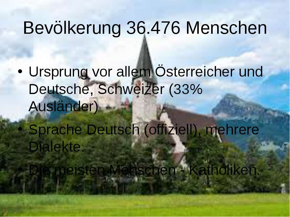 Bevölkerung 36.476 Menschen Ursprung vor allem Österreicher und Deutsche, Sch...