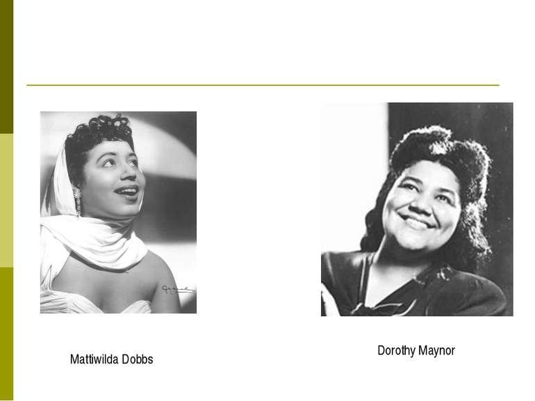 Dorothy Maynor Mattiwilda Dobbs