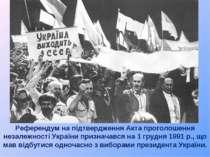 Референдум на підтвердження Акта проголошення незалежності України призначавс...