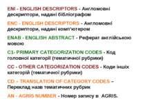 ENI - ENGLISH DESCRIPTORS - Англомовні дескриптори, надані бібліографом ENC -...
