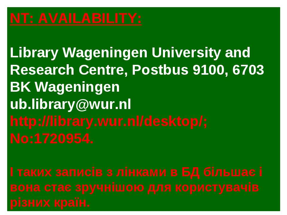 NT: AVAILABILITY: Library Wageningen University and Research Centre, Postbus ...
